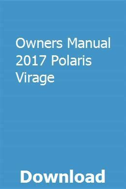 2017 Polaris Virage Owner Manual