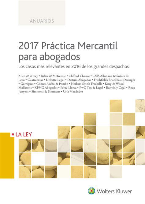 2017 practica fiscal para abogados los casos mas relevantes en 2016 de los grandes despachos anuarios