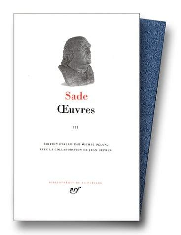 2070113523 Sade Oeuvres Tome 3
