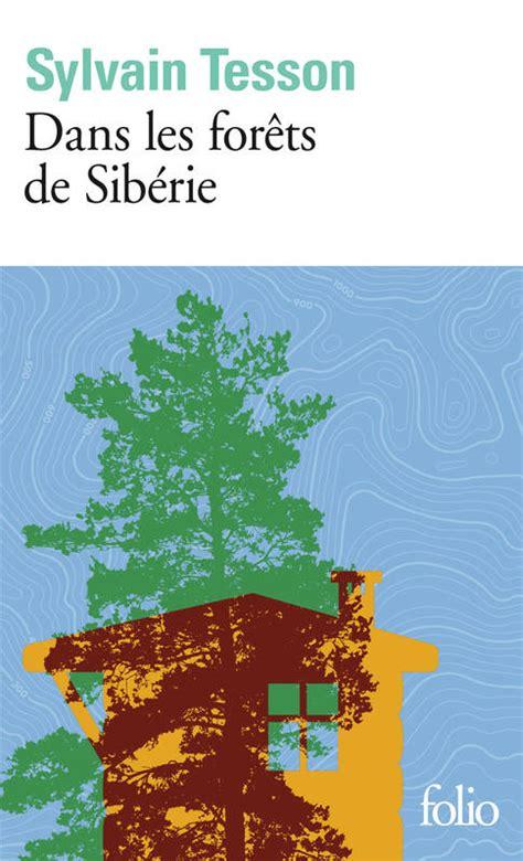 207045150X Dans Les Forets De Siberie Fevrier Juillet 2010