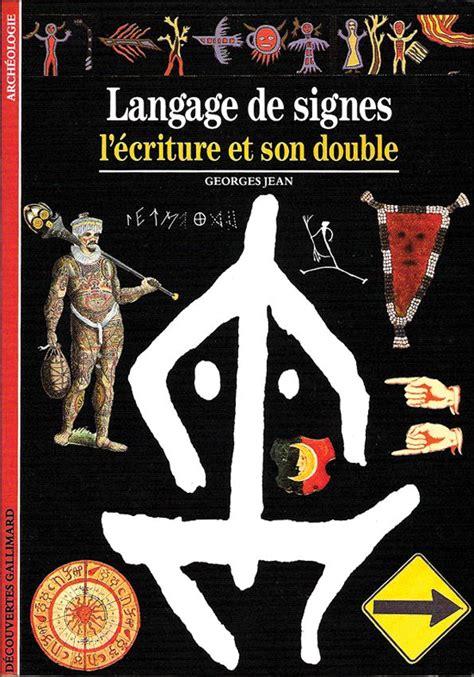2070530841 Langage De Signes L Ecriture Et Son Double