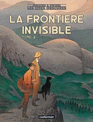 208134789X La Frontiere Invisible