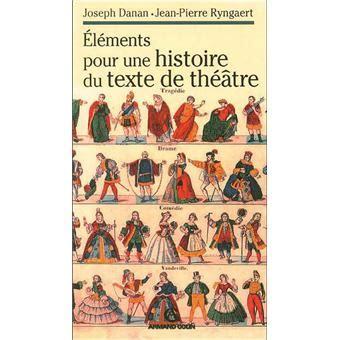 2200344597 Elements Pour Une Histoire Du Texte De Theatre
