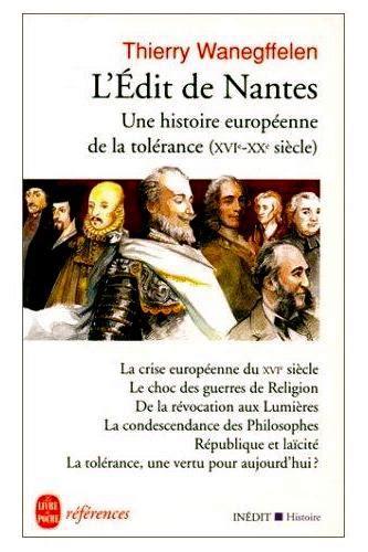 2253904546 L Edit De Nantes Une Histoire Europeenne De La Tolerance Du Xvie Au Xxe Siecle