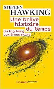 2290006459 Une Breve Histoire Du Temps Du Big Bang Aux Trous Noirs