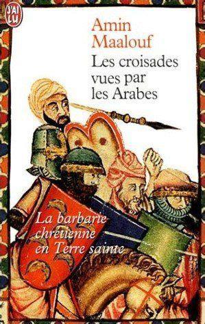 2290119164 Les Croisades Vues Par Les Arabes