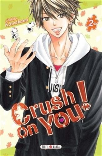 230206559X Crush On You T02