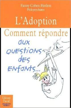 2350190056 L Adoption Comment Repondre Aux Questions Des Enfants