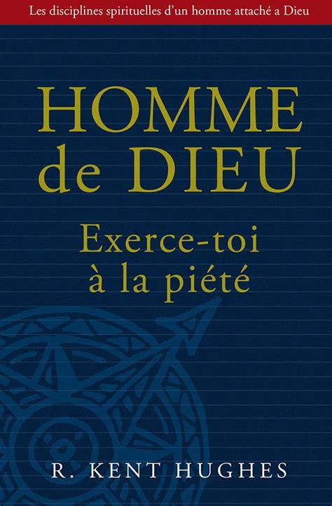 2362494047 Homme De Dieu Exerce Toi A La Piete Les Disciplines Spirituelles D Un Homme Attache A Dieu