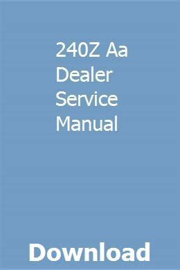 240z Aa Dealer Service Manual