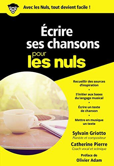 2412031150 Ecrire Ses Chansons Pour Les Nuls Poche