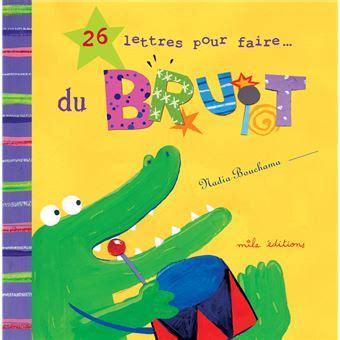 26 Lettres Pour Faire Du Bruit