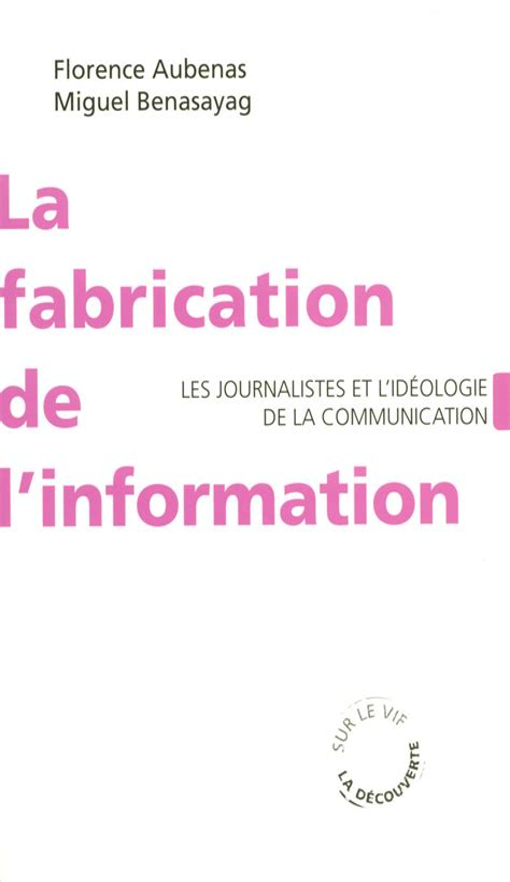 2707153729 La Fabrication De L Information