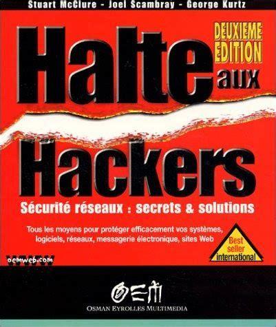 2746402920 Halte Aux Hackers 2eme Edition