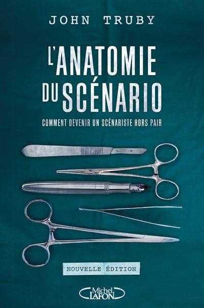 2749931738 L Anatomie Du Scenario Nouvelle Edition