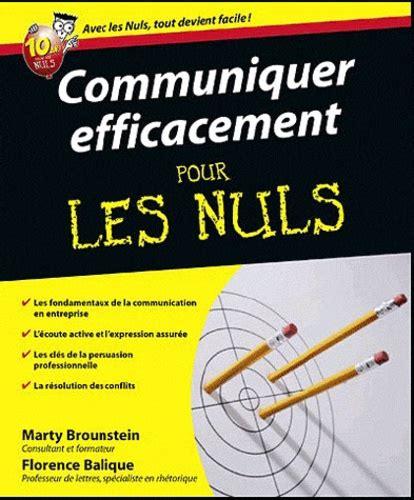 2754022295 Communiquer Efficacement Pour Les Nuls