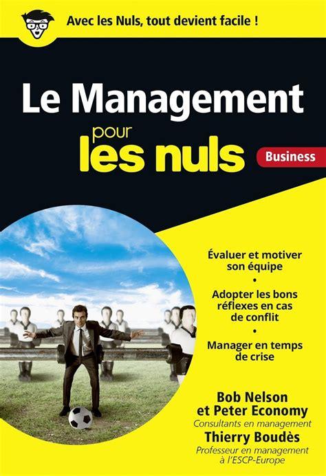 2754084754 Le Management Pour Les Nuls Poche Business