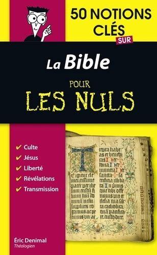 2754086609 50 Notions Cles Sur La Bible Pour Les Nuls