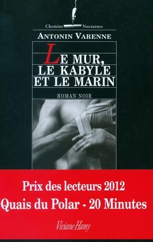 2757830201 Le Mur Le Kabyle Et Le Marin