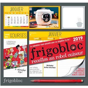 2809662746 Frigobloc 2019 Special Robot Cuiseur Calendrier D Organisation Familiale