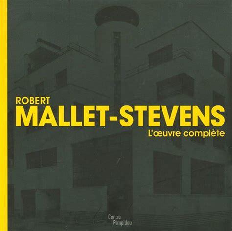 2844262708 Robert Mallet Stevens L Oeuvre Complete