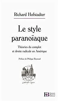 2849412937 Le Style Paranoiaque Theories Du Complot Et Droite Radicale En Amerique