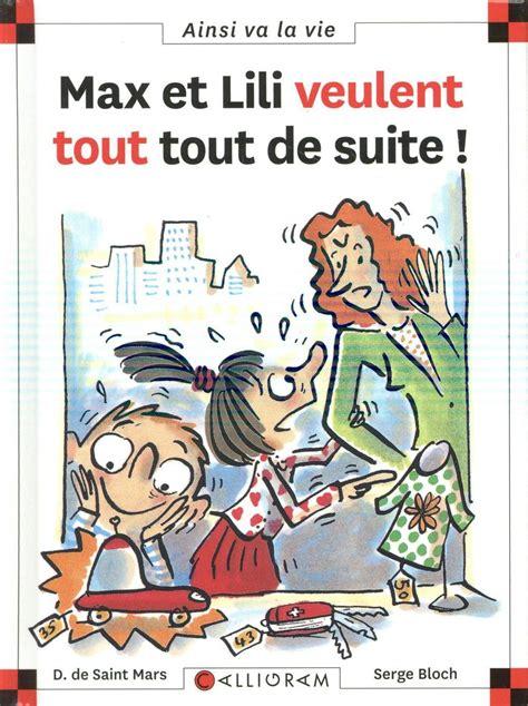 2884455582 Max Et Lili Veulent Tout Tout De Suite