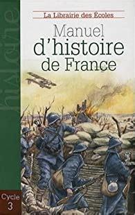 2916788026 Manuel D Histoire De France Cycle 3 Des Celtes A La Seconde Guerre Mondiale
