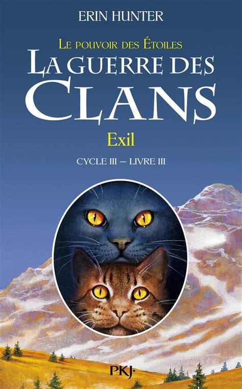 3 La Guerre Des Clans Iii Exil 3