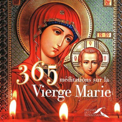365 Meditations Sur La Vierge