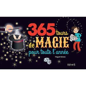 365 Tours De Magie Pour Toute L Annee