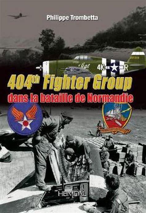 404th Fighter Group Dans La Bataille De Normandie