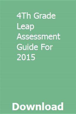4th Grade Leap Assessment Guide For 2015