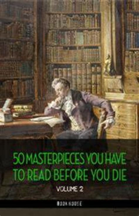 50 Masterpieces You Have To Read Before You Die Vol 2 English Edition