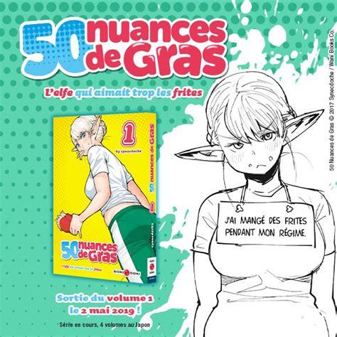 50 Nuances De Gras Volume 01 L Elfe Qui Aimait Trop Les Frites