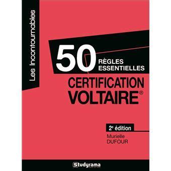 50 Regles Certification Voltaire