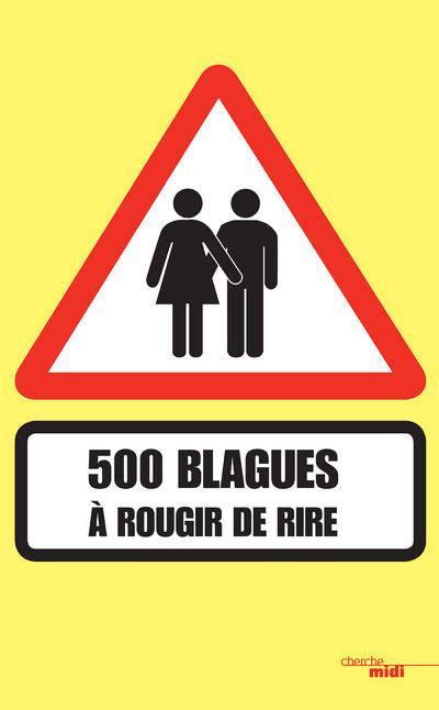 500 Blagues A Rougir De Rire