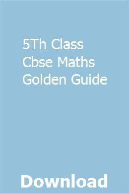 5th Class Cbse Maths Golden Guide