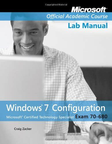 70 680 Windows 7 Configuration With Lab Manual 31229