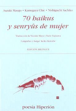 70 Haikus Y Senryuus De Mujer Poesia Hiperion