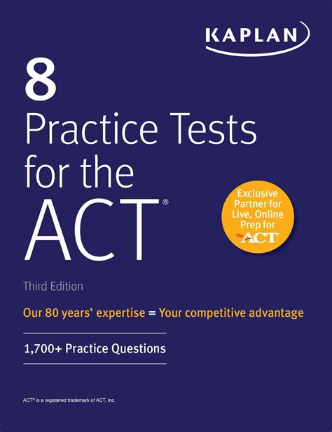8 Practice Tests for the ACT: 1,700+ Practice Questions (Kaplan Test Prep)