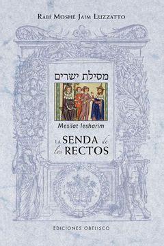 8415968647 Mesilat Iesharim La Senda De Los Rectos Cabala Y Judaismo