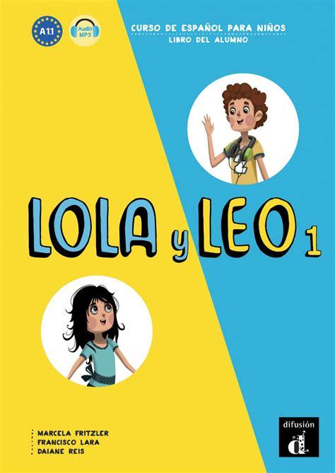 8416347697 Lola Y Leo 1 Libro Del Alumno