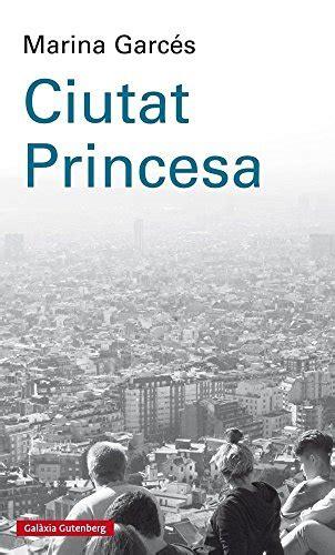 8417088881 Ciutat Princesa Llibres En Catala