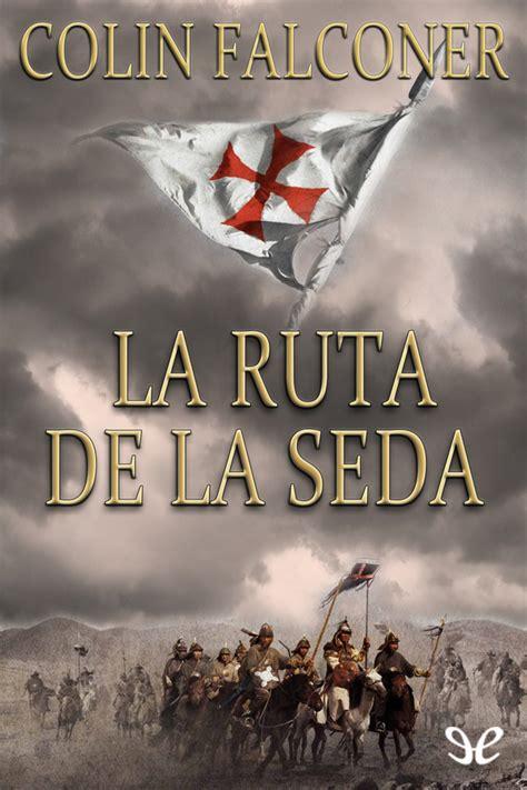 8420697338 La Ruta De La Seda El Libro De Bolsillo Historia