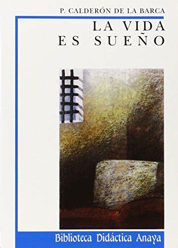 8420725897 La Vida Es Sueno Clasicos Biblioteca Didactica Anaya