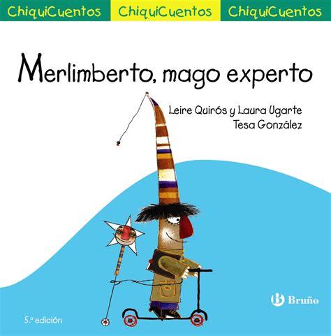 8421684264 Merlimberto Mago Experto Castellano A Partir De 3 Anos Cuentos Chiquicuentos