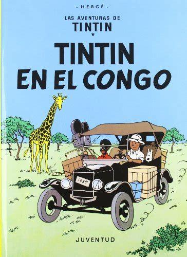 8426107788 Tintin En El Congo Cartone Las Aventuras De Tintin Cartone