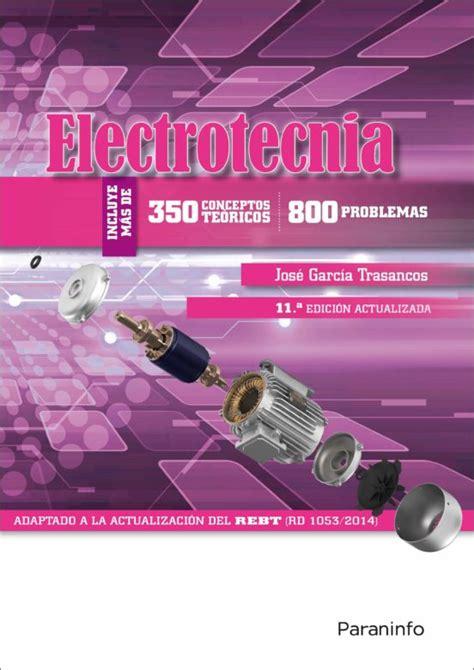 8428339392 Electrotecnia 350 Conceptos Teoricos 800 Problemas 11 A Edicion 2016