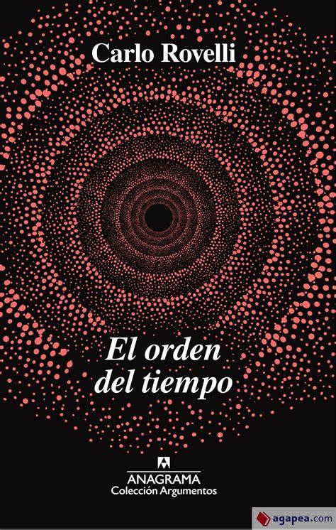 8433964224 El Orden Del Tiempo Argumentos